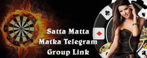 Satta Matta Matka Telegram Group Link
